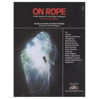 On Rope  North American Rope Techniques, 2nd Edition