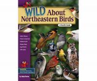 Adventure Publications Wild About Northeastern Birds