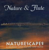 Naturescapes Nature and Flute CD
