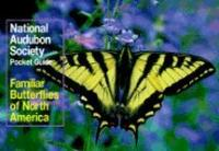 Random House National Audubon Society Pocket Guide to Familiar Butterflies of North America