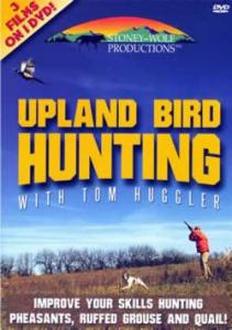 Stoney-Wolf Upland Bird Hunting with Tom Huggler DVD