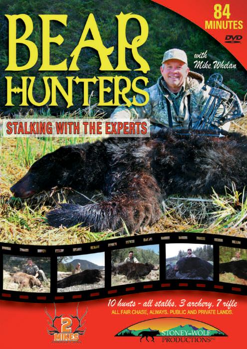 Stoney-Wolf Bear Hunters: Stalking with the Experts DVD