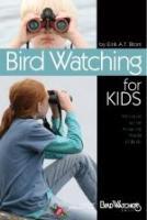 Bird's Choice Birdwatching For Kids
