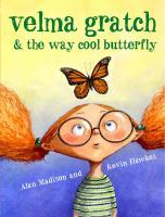 Random House Velma Gratch & the Way Cool Butterfly