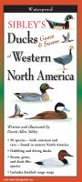 Steven M. Lewers & Associates Sibley's Ducks, Geese,& Swans of Western N.A.