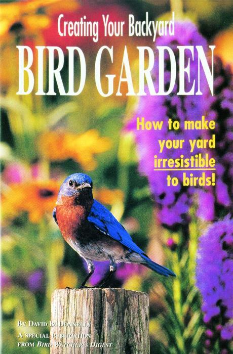 Bird Watcher's Digest Creating Your Backyard Bird Garden