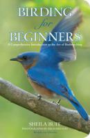Globe Pequot Press Birding For Beginners