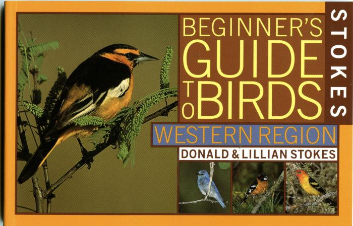 Stokes Beginner's Guide to Birds, West