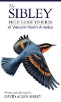 Random House Sibley Field Guide to Birds of Western North America