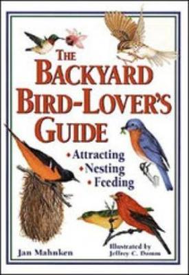 Workman Publishing The Backyard Bird-Lovers Guide