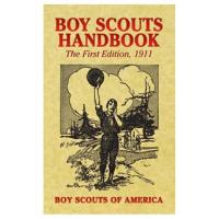 Skyhorse: Boy Scouts Handbook, 1911 1st Edition
