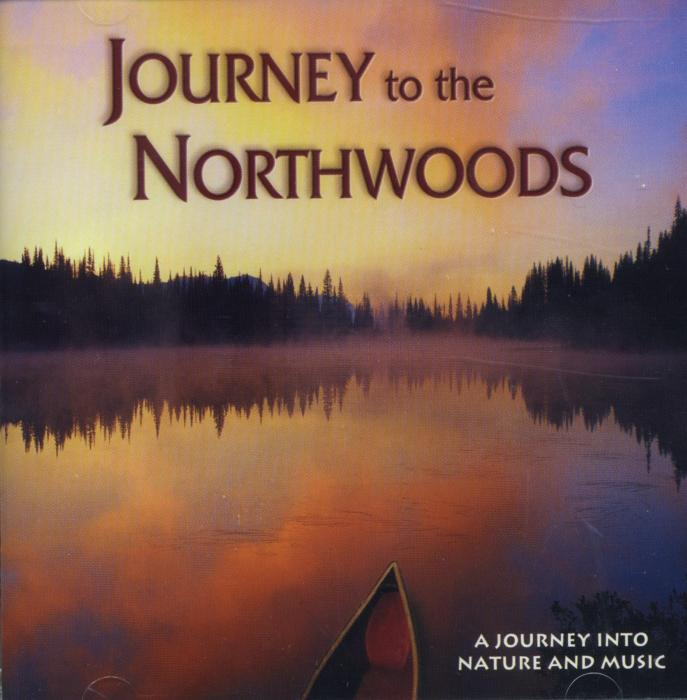 Naturescapes Journey to the Northwoods CD