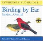 Peterson Books Birding by Ear Eastern/Central CD