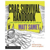 Crag Survival Handbook, The Unspoken Rules of Climbing