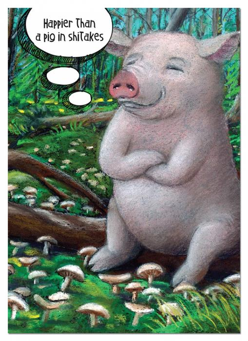 Tree Free Greetings Pig in Shitakes Birthday