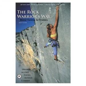 Warriors Way: Rock Warriors Way, Mental Training for Climbers