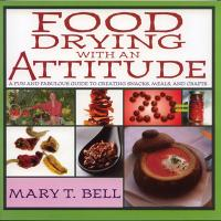 Open Country Food Drying With An Attitude,Book