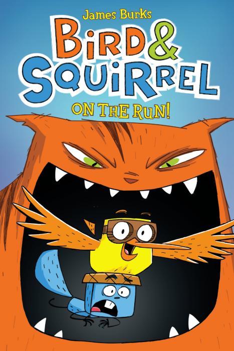 Scholastic Books Bird & Squirrel on the Run