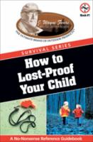Woodman's Pal How to Lost-Proof Your Child