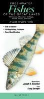 Quick Reference Publishing Freshwater Fishes of the Great Lakes