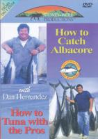 Stoney-Wolf Dan Hernandez How to Catch Albacore and How to Tuna with the Pros DVD