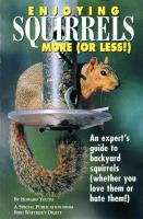 Bird Watcher's Digest Enjoying Squirrels More (Or Less)