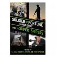 ProForce Soldier of Fortune Guide To Super Snip..