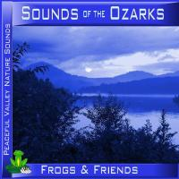 Peaceful Valley Productions Sounds of the Ozarks Frogs & Friends CD