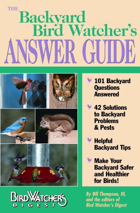 Bird Watcher's Digest Backyard Bird Watcher's Answer Guide