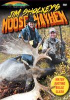 Stoney-Wolf Jim Shockey's Moose Mayhem DVD