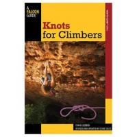 A Falcon Guide: Knots For Climbers 2nd Edition