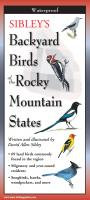 Steven M. Lewers & Associates Sibley's Backyard Birds of Rocky Mountain States