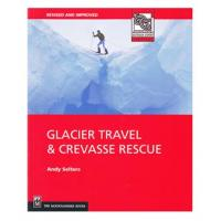 The Mountaineers Books: Glacier Travel & Crevasse Rescue