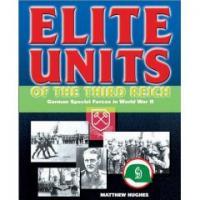 Elite Units of the Third Reich
