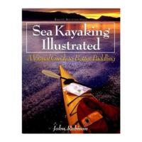 Sea Kayaking Illustrated, A  Visual Guide to Better Padding