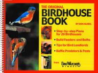 Bird Watcher's Digest Original Birdhouse Book