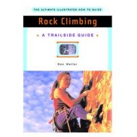 W.W. Norton & Company: Rock Climbing, A Trailside Guide