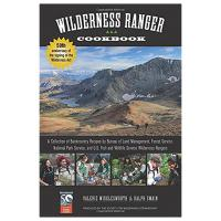 Wilderness Ranger Cookbook