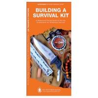 Globe Pequot Press Building A Survival Kit