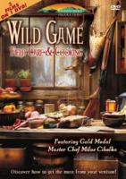 Wild Game Field Care and Cooking DVD (3 films on 1 DVD)
