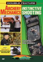 Stoney-Wolf Archery Mechanics & Instinctive Shooting, DVD Set