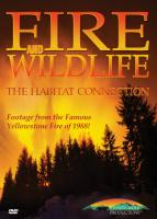 Stoney-Wolf Fire and Wildlife - Habitat Connection - Yellowstone Fire 1988 DVD
