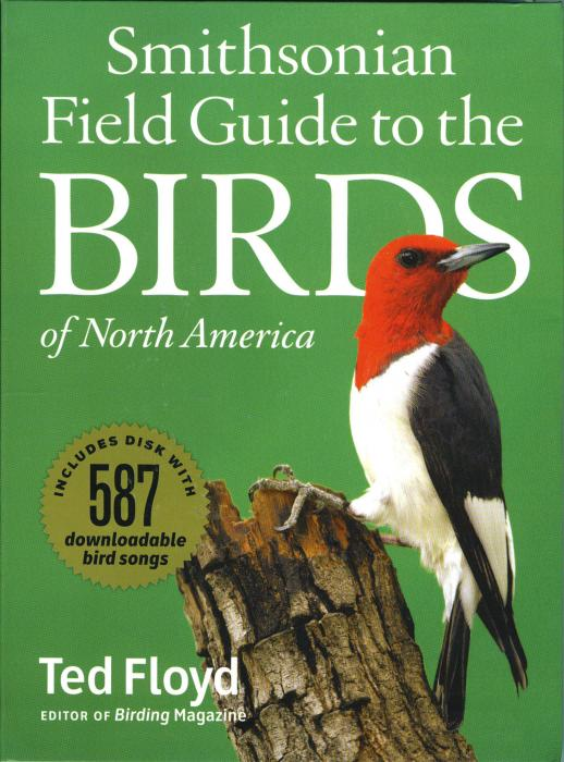 Harper Collins Smithsonian Field Guide To The Birds of North America