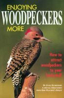 Bird Watcher's Digest Enjoying Woodpeckers More