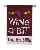 Evergreen Enterprises Wine A Bit You'll Feel Better Small Garden Flag