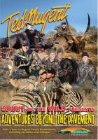 Stoney-Wolf Ted Nugent's Spirit of the Wild - Adventures Beyond the Pavement DVD