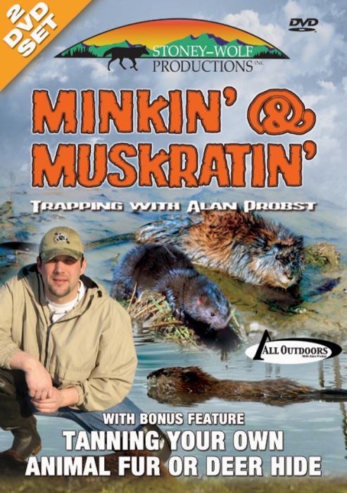 Stoney-Wolf Minkin' & Muskratin - with Bonus Feature DVD