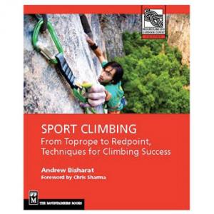 Mountaineers Books: Sport Climbing, from Toprope to Redpoint