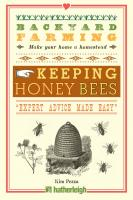 Random House Backyard Farming Keeping Honey Bees