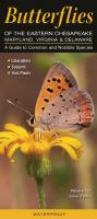 Quick Reference Publishing Butterflies of the Eastern Chesapeake: Maryland, Virginia and Delaware
